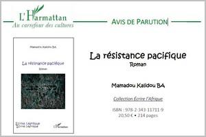 Avis de parution : La résistance pacifique, Roman par Mamadou Kalidou BA