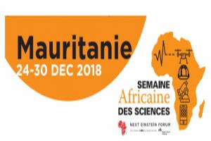La semaine africaine des sciences en Mauritanie: Du 24 au 30 décembre