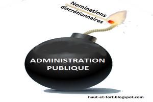 La destruction massive de l'administration publique par le pouvoir discrétionnaire de nomination aux emplois supérieurs. Par Pr ELY Mustapha