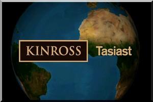 Communiqué de presse : Kinross va procéder à la réalisation de la phase 1 de l'expansion de Tasiast et poursuivre les réductions de coûts